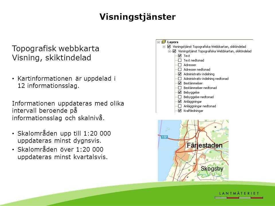 Visningstjänster Topografisk webbkarta Visning, skiktindelad