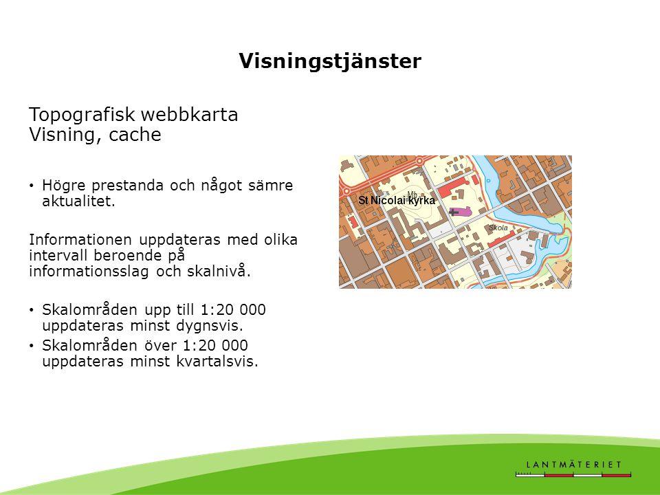 Visningstjänster Topografisk webbkarta Visning, cache