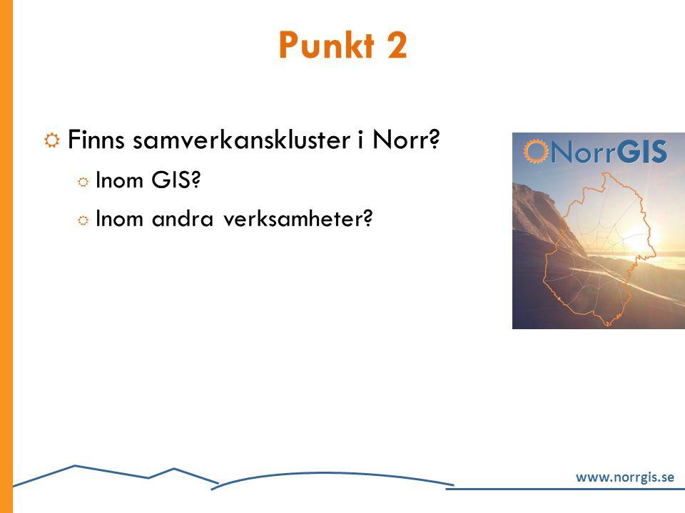 Punkt 2 Finns samverkanskluster i Norr Inom GIS