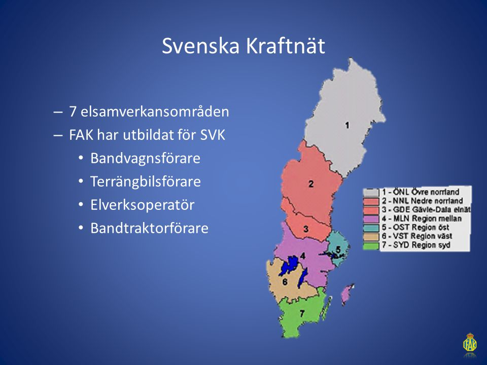 Svenska Kraftnät 7 elsamverkansområden FAK har utbildat för SVK