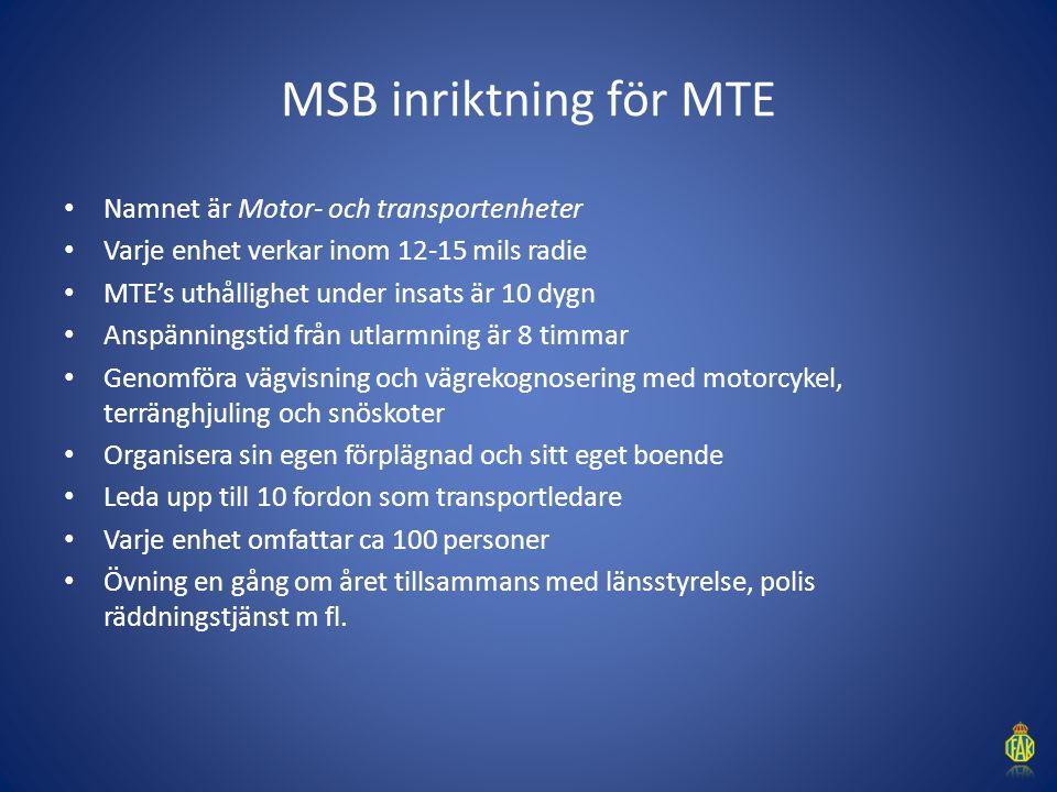 MSB inriktning för MTE Namnet är Motor- och transportenheter