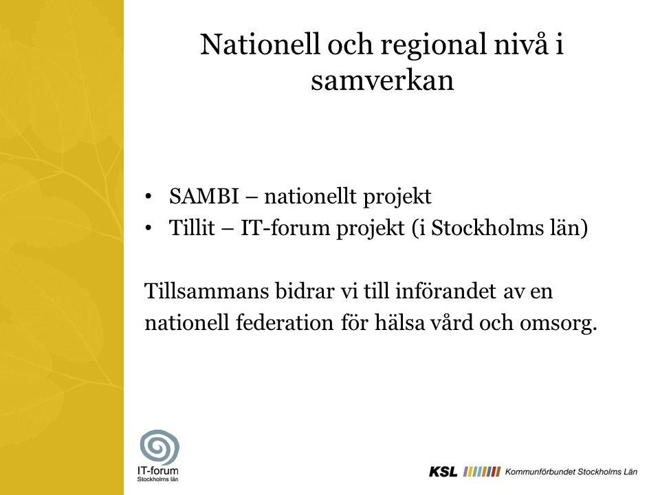 Nationell och regional nivå i samverkan
