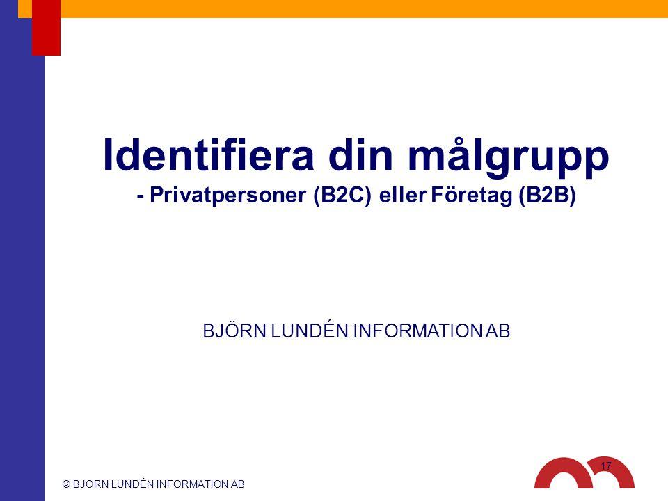 Identifiera din målgrupp - Privatpersoner (B2C) eller Företag (B2B)