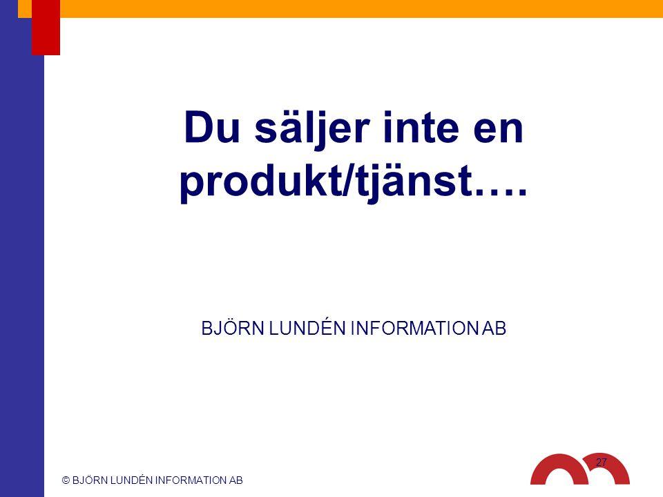 Du säljer inte en produkt/tjänst….