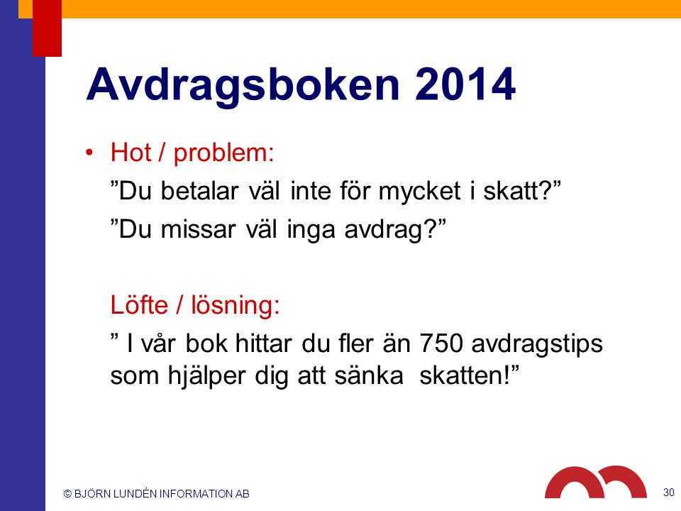 Avdragsboken 2014 Hot / problem: