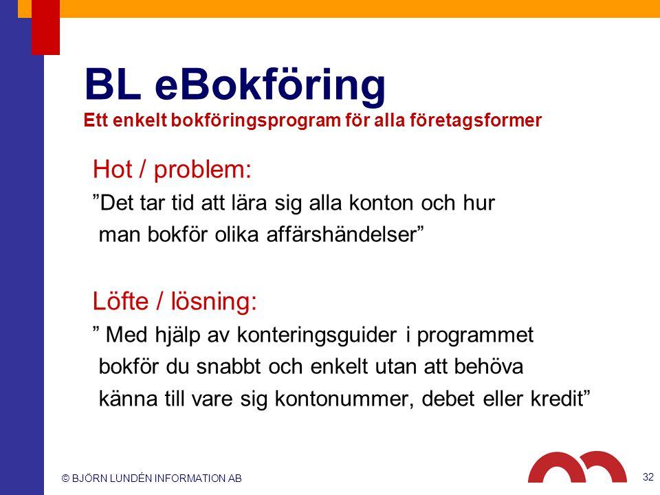 BL eBokföring Ett enkelt bokföringsprogram för alla företagsformer