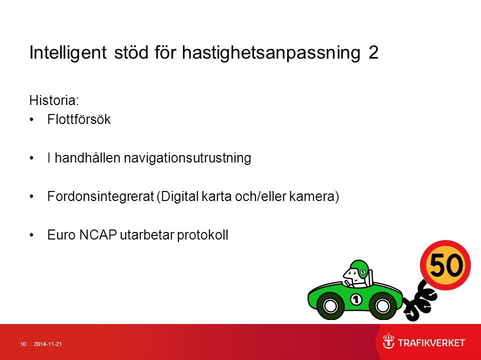 Intelligent stöd för hastighetsanpassning 2