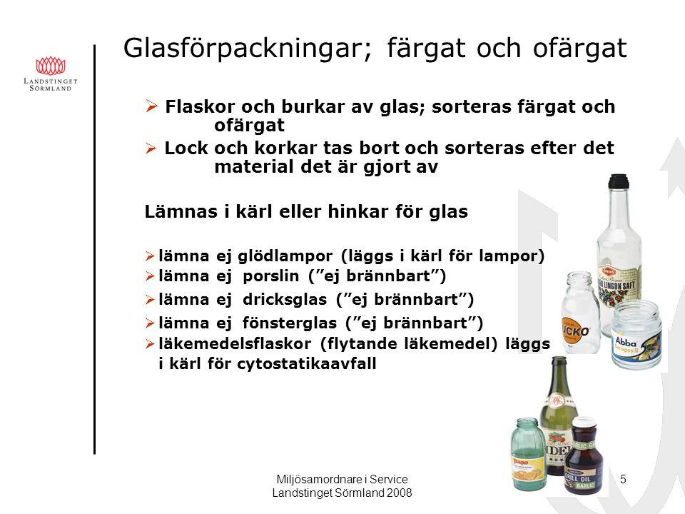 Glasförpackningar; färgat och ofärgat