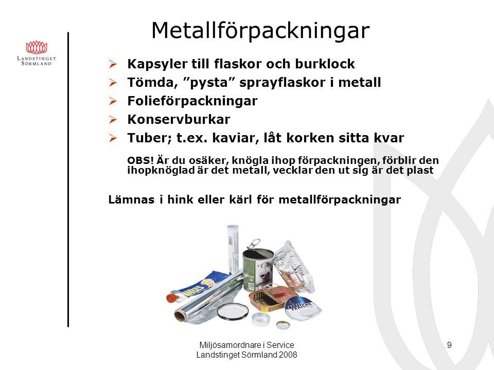 Miljösamordnare i Service Landstinget Sörmland 2008