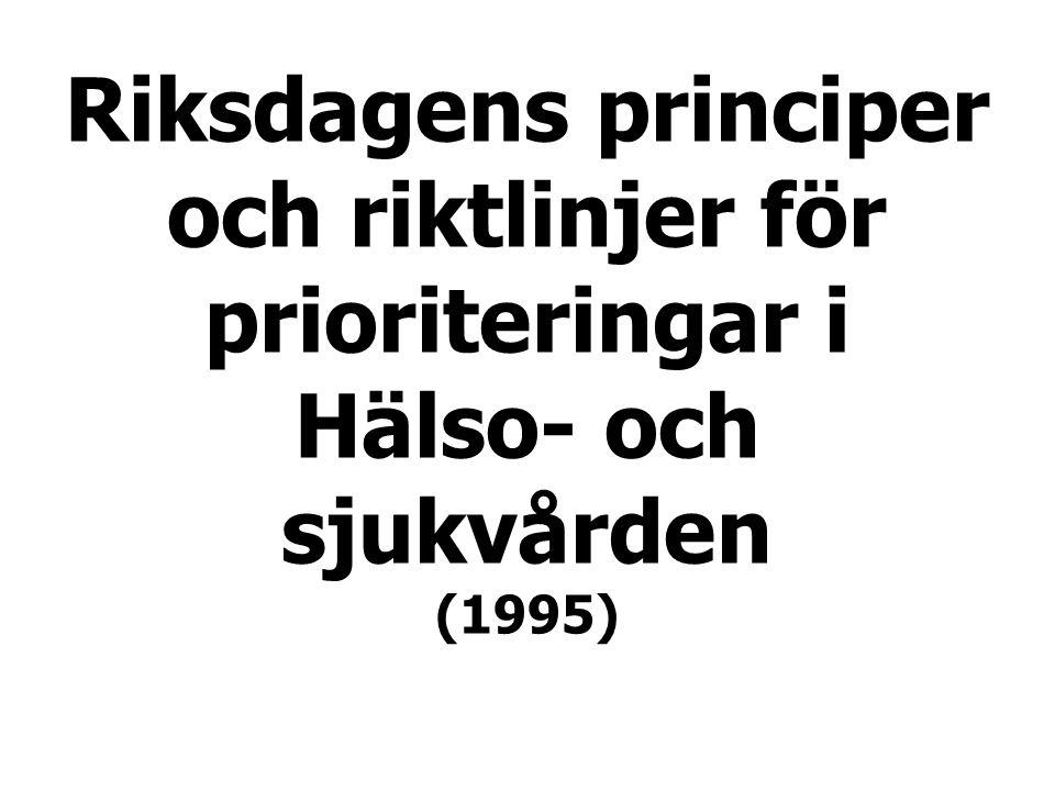 Riksdagens principer och riktlinjer för prioriteringar i Hälso- och sjukvården (1995)