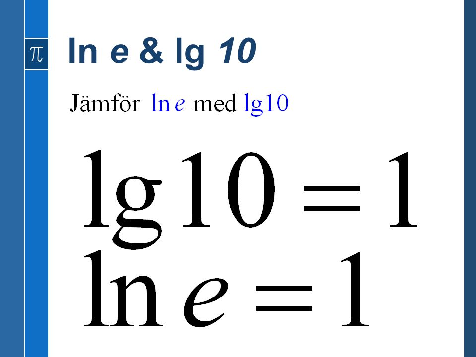 ln e & lg 10