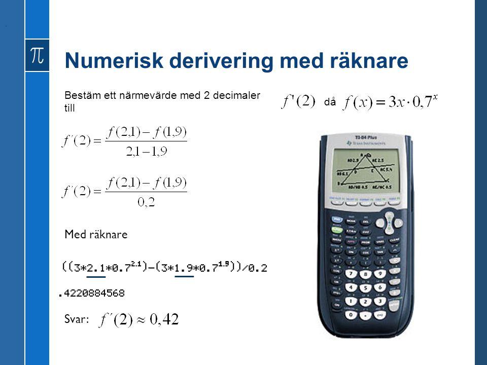 Numerisk derivering med räknare