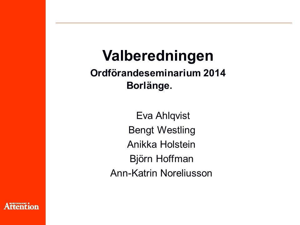 Valberedningen Ordförandeseminarium 2014