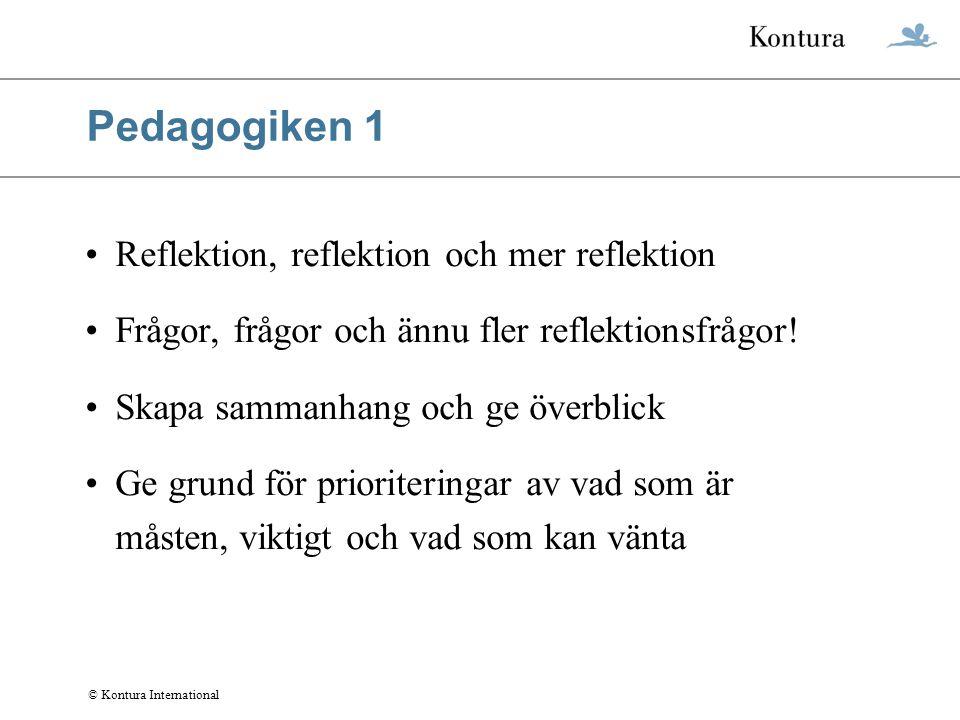 Pedagogiken 1 Reflektion, reflektion och mer reflektion