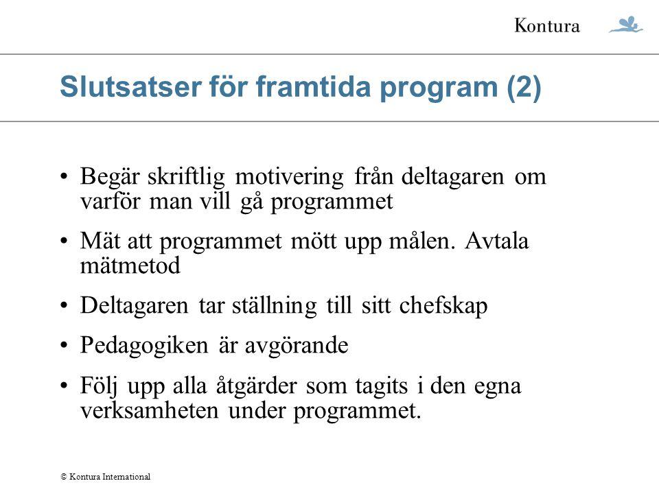 Slutsatser för framtida program (2)