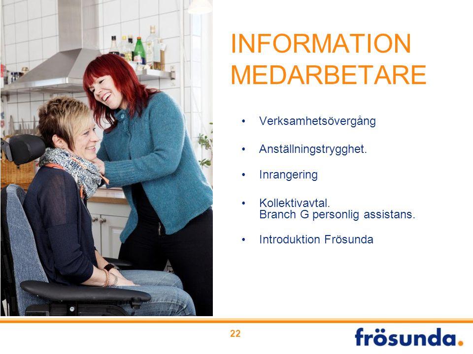 INFORMATION MEDARBETARE