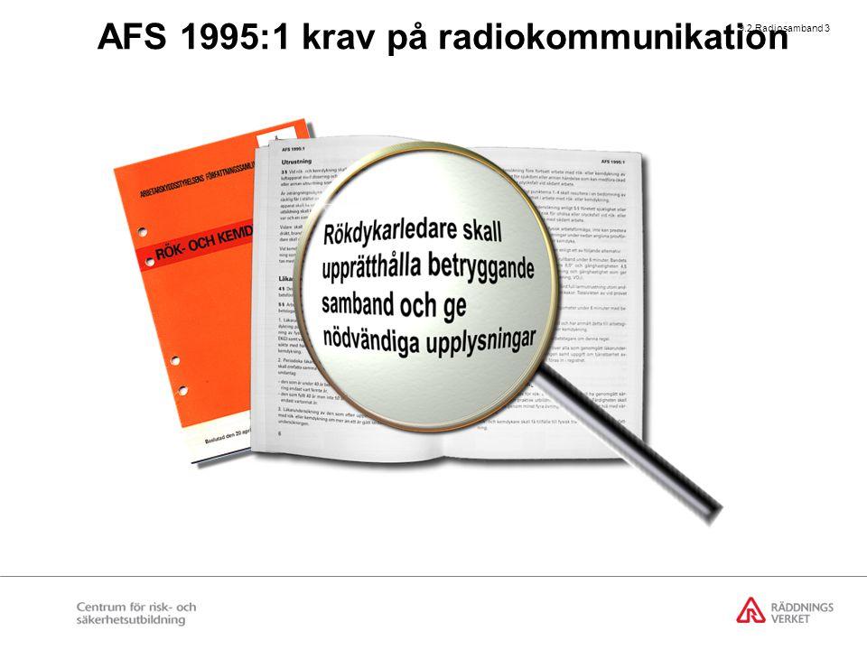 AFS 1995:1 krav på radiokommunikation