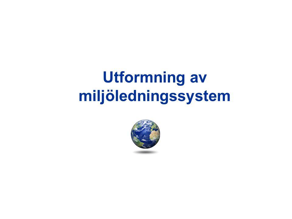 Utformning av miljöledningssystem