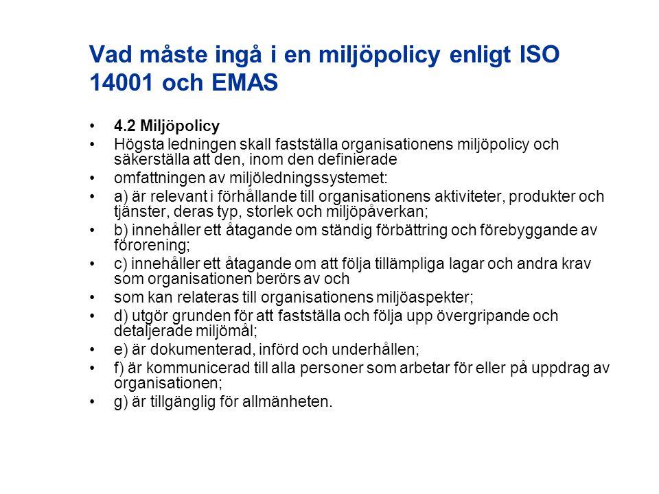 Vad måste ingå i en miljöpolicy enligt ISO 14001 och EMAS