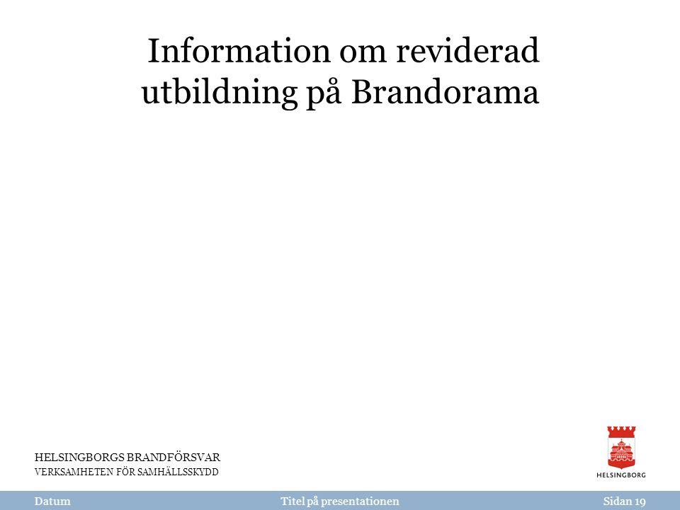 Information om reviderad utbildning på Brandorama