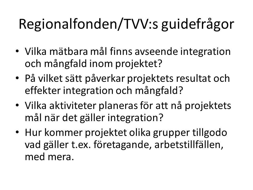 Regionalfonden/TVV:s guidefrågor