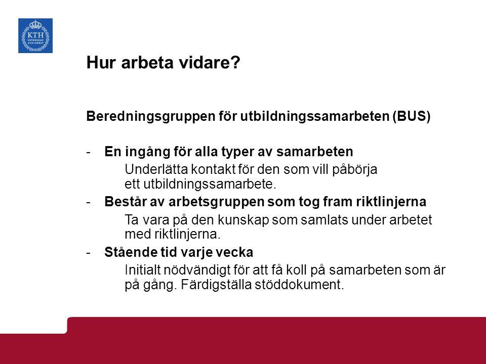 Hur arbeta vidare Beredningsgruppen för utbildningssamarbeten (BUS)