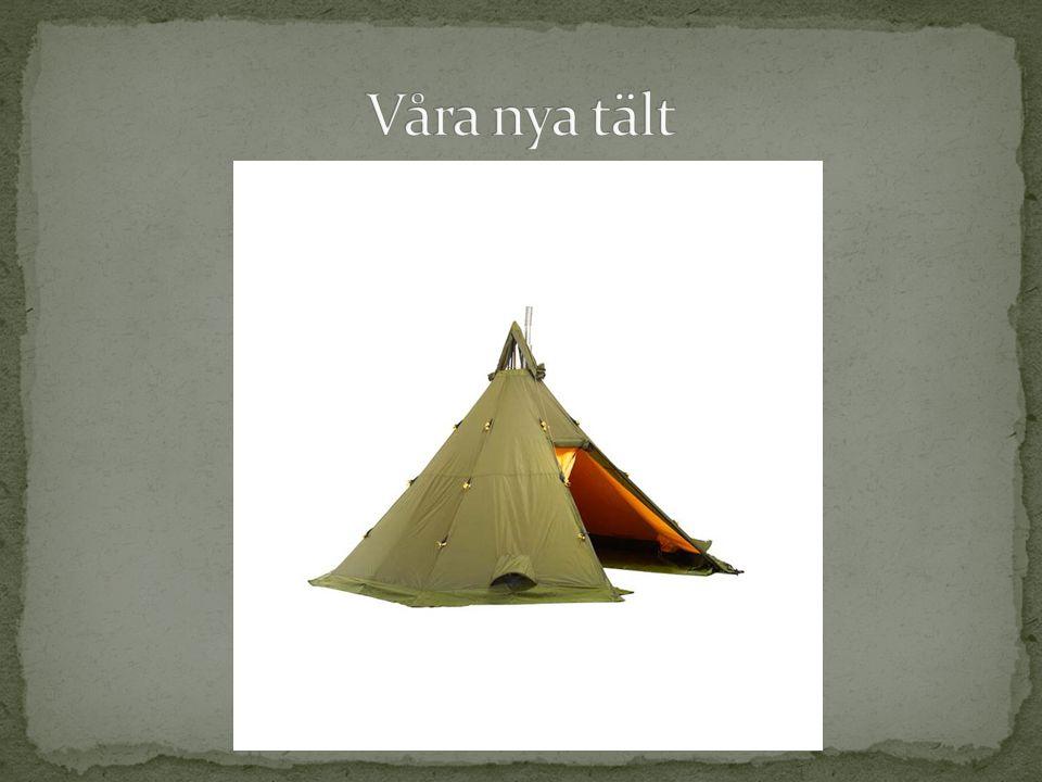 Våra nya tält