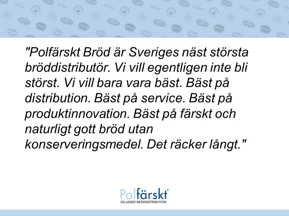 Polfärskt Bröd är Sveriges näst största bröddistributör