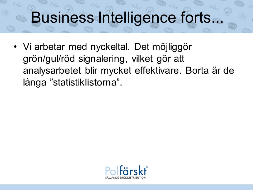 Business Intelligence forts...