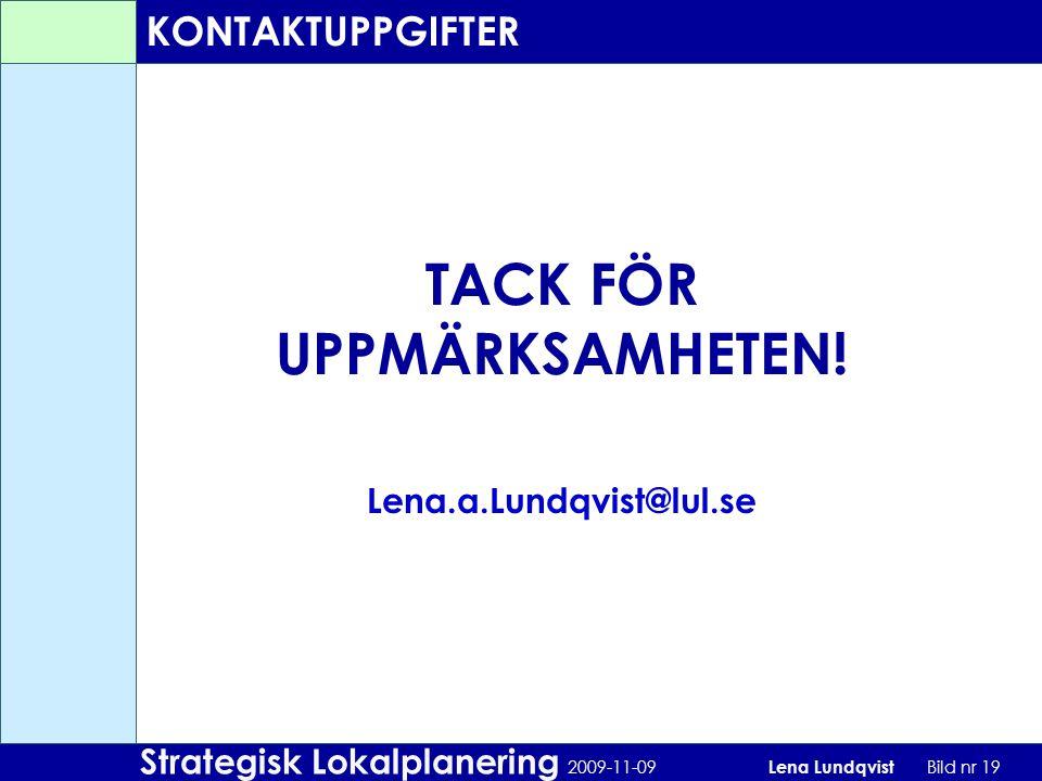 TACK FÖR UPPMÄRKSAMHETEN!