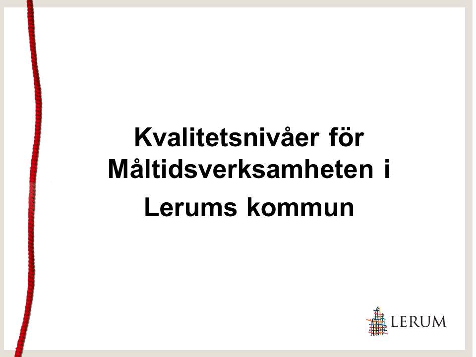 Kvalitetsnivåer för Måltidsverksamheten i Lerums kommun