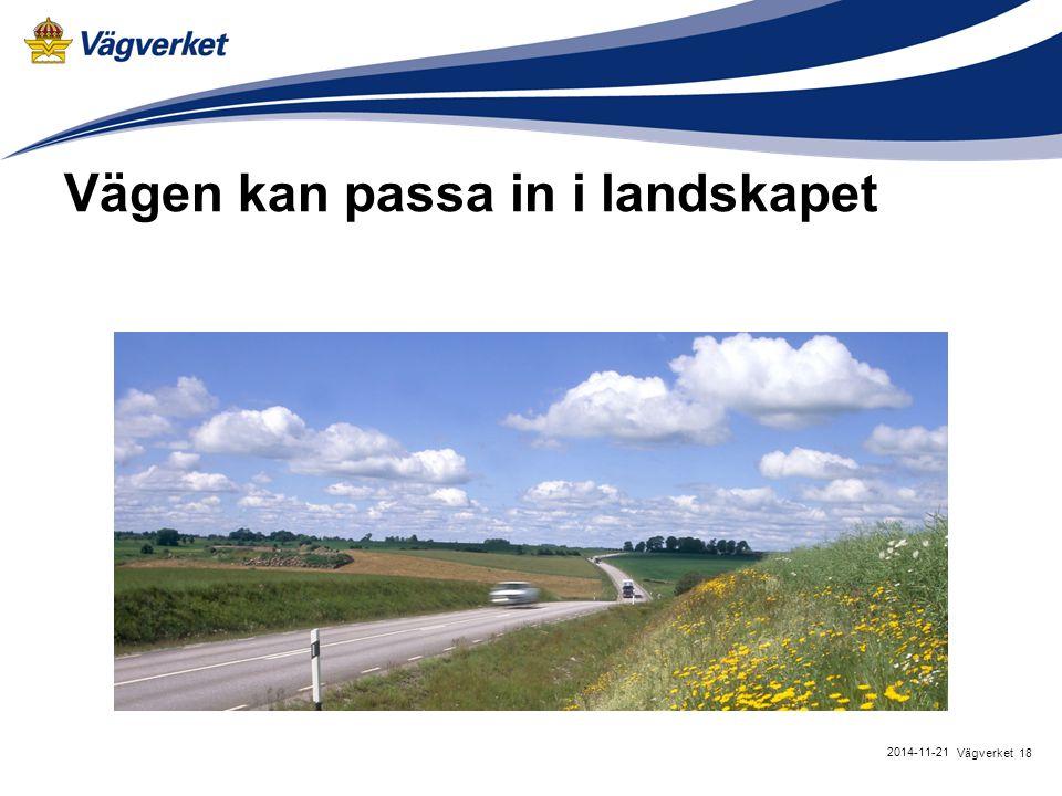 Vägen kan passa in i landskapet