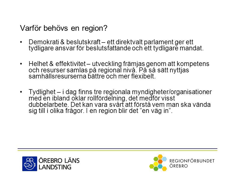 Varför behövs en region