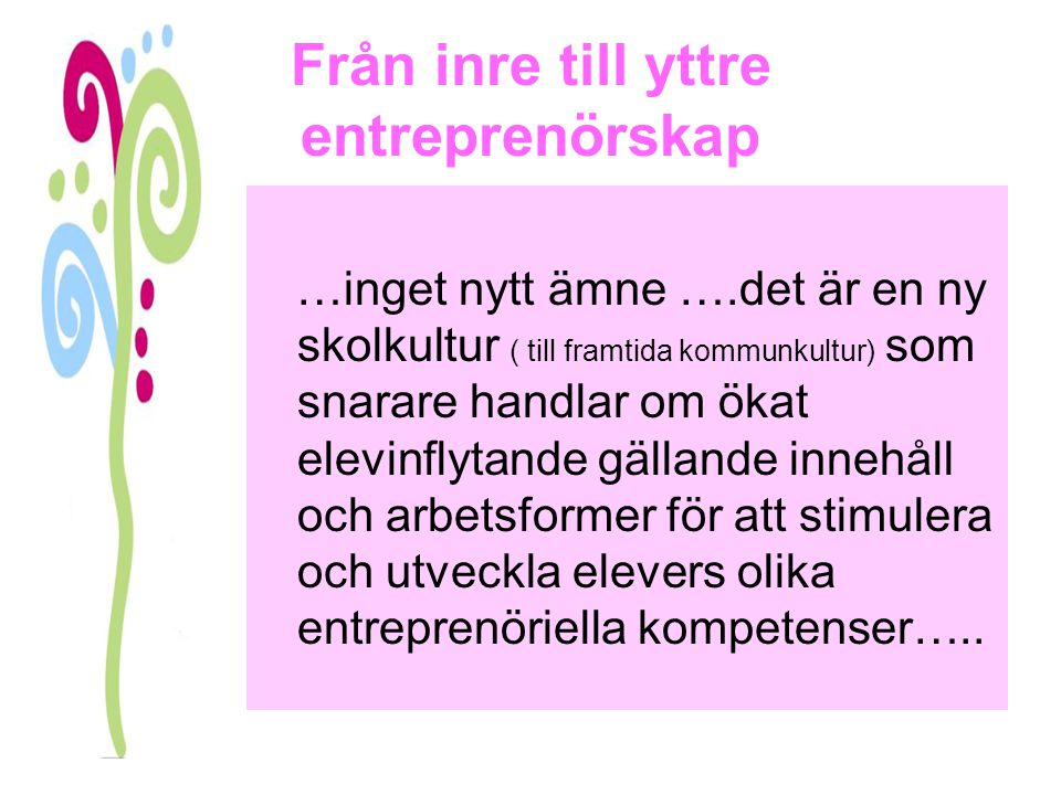 Från inre till yttre entreprenörskap