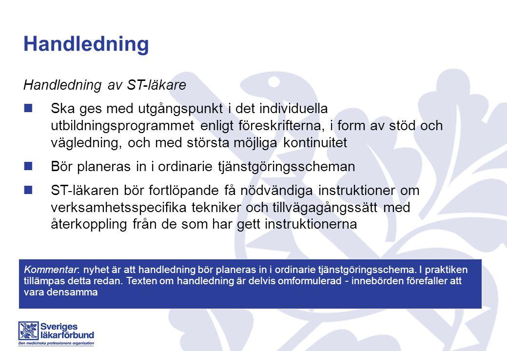 Handledning Handledning av ST-läkare