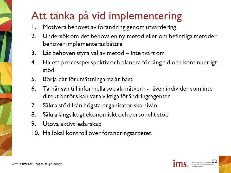 Att tänka på vid implementering