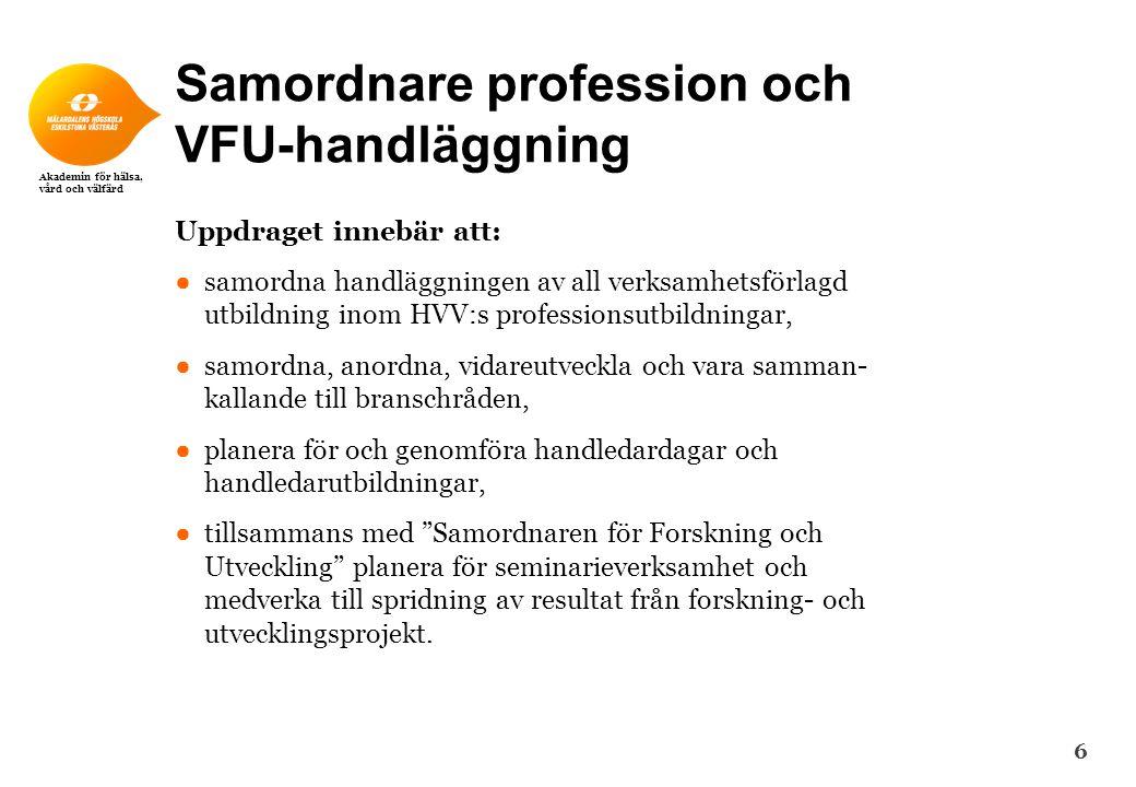 Samordnare profession och VFU-handläggning