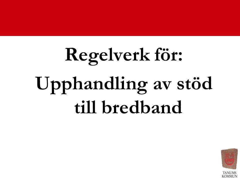 Upphandling av stöd till bredband