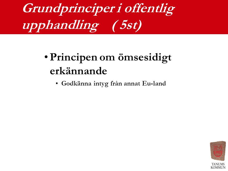 Grundprinciper i offentlig upphandling ( 5st)