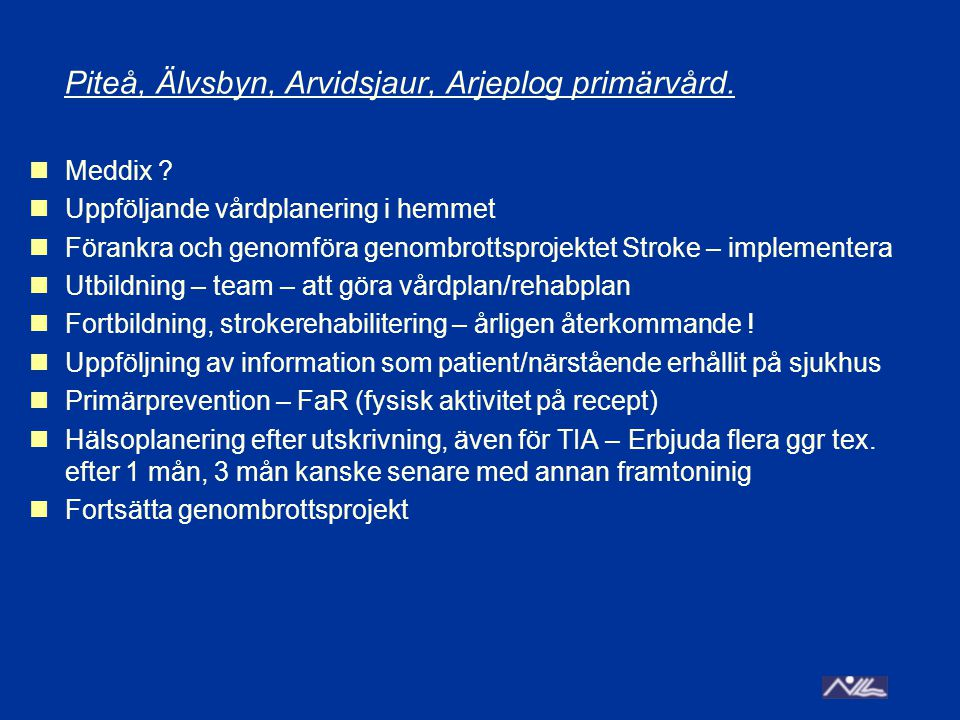 Piteå, Älvsbyn, Arvidsjaur, Arjeplog primärvård.