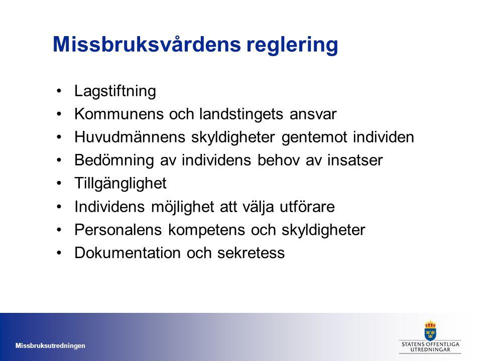 Missbruksvårdens reglering