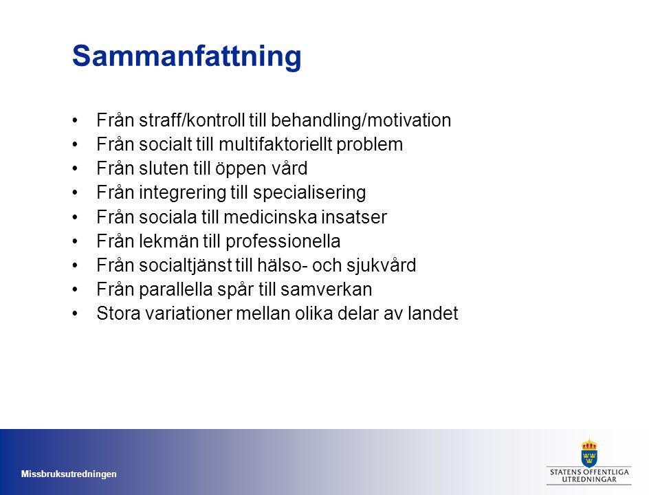 Sammanfattning Från straff/kontroll till behandling/motivation