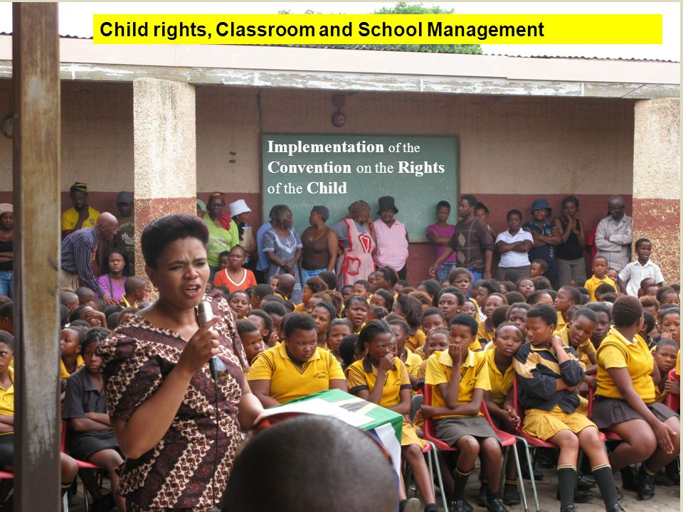 Child rights, Classroom and School Management
