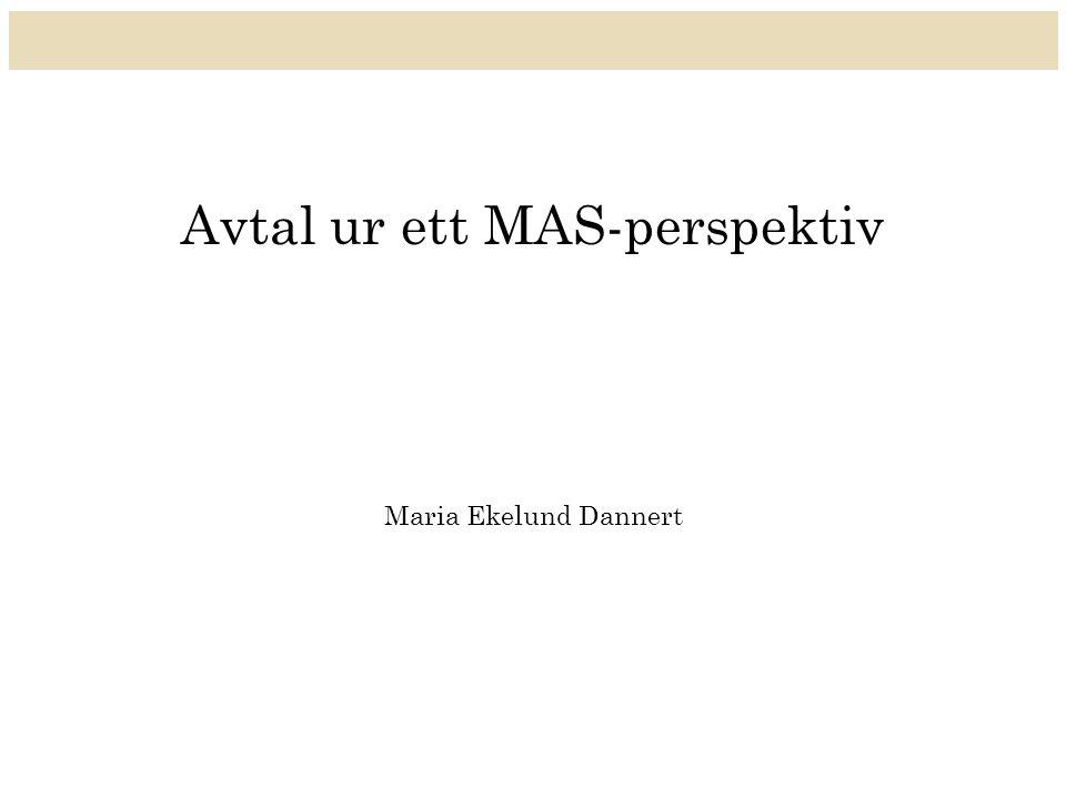 Avtal ur ett MAS-perspektiv