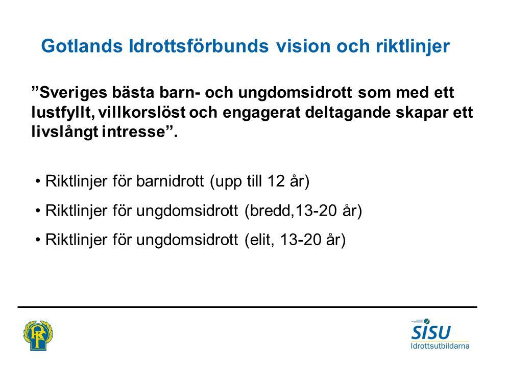 Gotlands Idrottsförbunds vision och riktlinjer