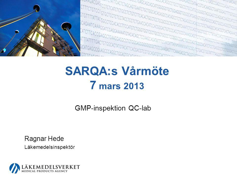 GMP-inspektion QC-lab Ragnar Hede Läkemedelsinspektör