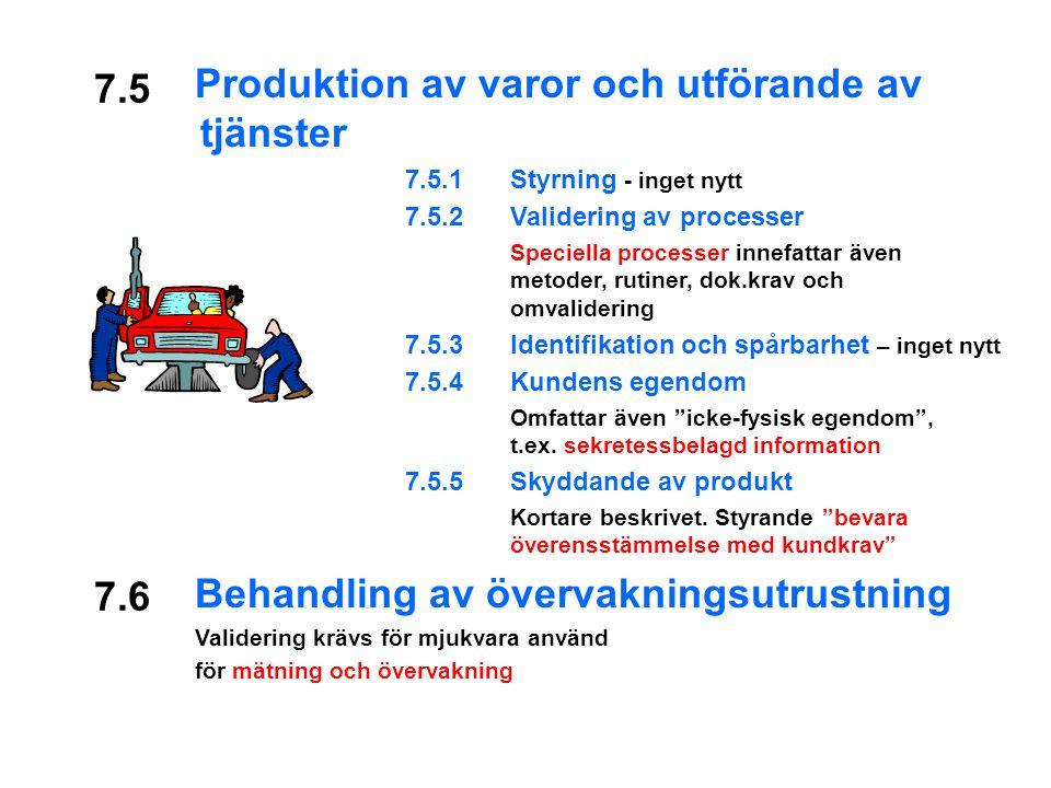 Produktion av varor och utförande av tjänster