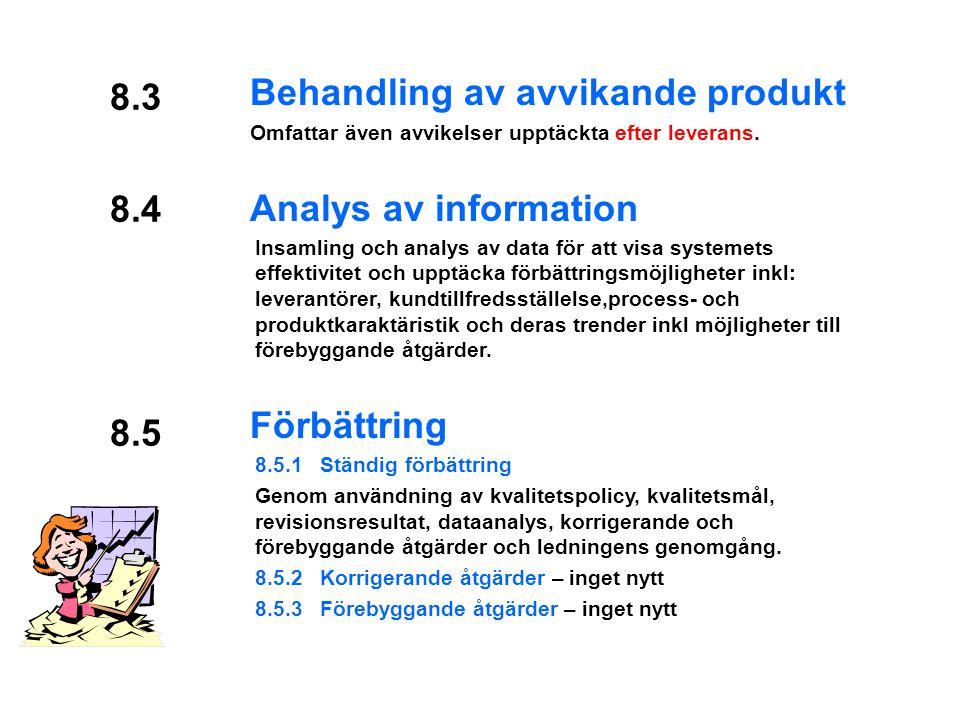 Behandling av avvikande produkt Analys av information