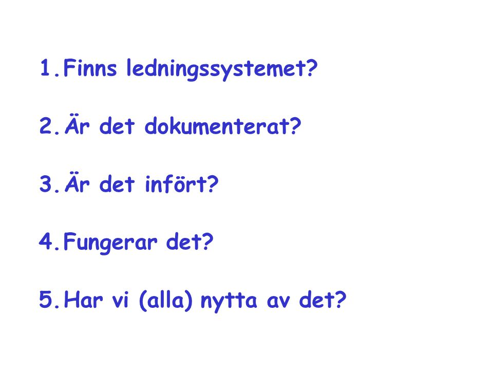 Finns ledningssystemet