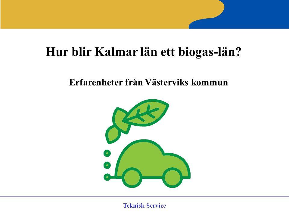 Hur blir Kalmar län ett biogas-län